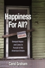 Happiness for All?: Unequal Hopes and Lives in Pursuit of the American Dream Cover Image