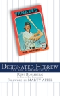 Designated Hebrew: The Ron Blomberg Story Cover Image