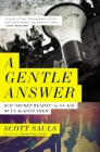 A Gentle Answer: Our 'Secret Weapon' in an Age of Us Against Them Cover Image