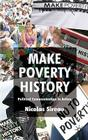 Make Poverty History: Political Communication in Action Cover Image