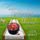 Tightening the Threads (Mainely Needlepoint Mysteries #5) Cover Image