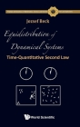 Equidistribution of Dynamical Systems: Time-Quantitative Second Law (Fractals and Dynamics in Mathematics #7) Cover Image