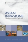 Avian Invasions: The Ecology and Evolution of Exotic Birds (Oxford Avian Biology #1) Cover Image