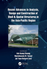 Recent Advances in Analysis, Design and Construction of Shell & Spatial Structures in the Asia-Pacific Region Cover Image