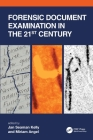 Forensic Document Examination in the 21st Century Cover Image