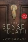 The Sense of Death: An Ann Kinnear Suspense Novel - Large Print Edition (Ann Kinnear Suspense Novels #1) Cover Image