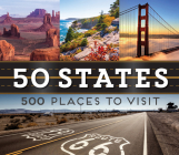 50 States 500 Places to Visit Cover Image