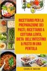 Ricettario per la Preparazione Dei Pasti, Ricettario a cottura lenta, Dieta dell'Intestino & Pasto In una Pentola Cover Image