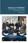 History of COSSAC: (Chief of Staff to Supreme Allied Commander), 1943-44 Cover Image