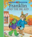 Franklin and the Big Kid (A Franklin TV Storybook) Cover Image
