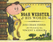 Noah Webster and His Words Cover Image