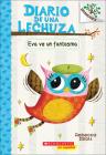Eva Ve Un Fantasma (Eva Sees a Ghost) (Diario de una Lechuza #2) Cover Image