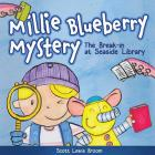 The Break-in at Seaside Library (Millie Blueberry Mystery #1) Cover Image