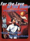 For the Love of the Game: Michael Jordan and Me Cover Image