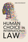 Human Choice in International Law Cover Image