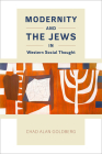 Modernity and the Jews in Western Social Thought Cover Image
