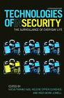 Technologies of InSecurity: The Surveillance of Everyday Life Cover Image