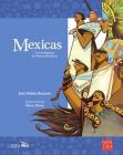 Mexicas: Los indígenas de Mesoamérica II (Historias de Verdad) Cover Image