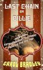 Last Chain on Billie: How One Extraordinary Elephant Escaped the Big Top Cover Image