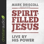 Spirit-Filled Jesus: Live by His Power Cover Image
