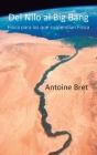 Del Nilo al Big Bang: Física para los que suspendían Física Cover Image