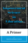 Improvement Science in Education: A Primer Cover Image