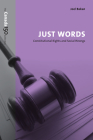 Just Words: Constitutional Rights and Social Wrongs (Canada 150 Collection) Cover Image