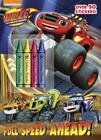 Full Speed Ahead! (Blaze and the Monster Machines) Cover Image