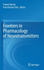 Frontiers in Pharmacology of Neurotransmitters Cover Image