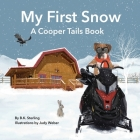 A Cooper Tails Book: My First Snow Cover Image
