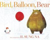 Bird, Balloon, Bear Cover Image