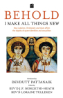 Behold, I Make All Things New: How Judaism, Christianity and Islam Affirm the Dignity of Queer Identities and Sexualities Cover Image