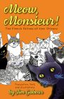 Meow, Monsieur!: The French Felines of New Orleans Cover Image