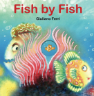 Fish by Fish: (An Anti-Bullying Tale) Cover Image