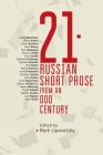 21: Russian Short Prose from the Odd Century (Cultural Syllabus) Cover Image