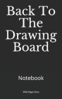 Back To The Drawing Board: Notebook Cover Image