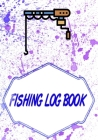 Fishing Log Book: Bass Fishing Log Cover Glossy Size 7 X 10