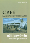 Cree, Language of the Plains (University of Regina Publications #13) Cover Image