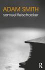 Adam Smith (Routledge Philosophers) Cover Image