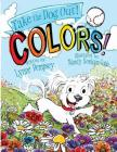 Colors!: Take the Dog Out Cover Image