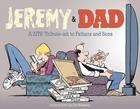 Jeremy and Dad: A Zits Tribute-ish to Fathers and Sons Cover Image