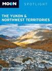 Moon Spotlight The Yukon & Northwest Territories Cover Image