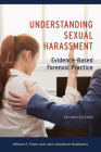 Understanding Sexual Harassment: Evidence-Based Forensic Practice Cover Image