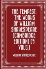 The Tempest: The Works of William Shakespeare [Cambridge Edition] [9 Vols.] Cover Image