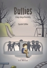 Bullies A Boy's Story of Brutality: Special Edition Cover Image