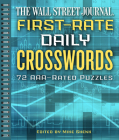 The Wall Street Journal First-Rate Daily Crosswords, 6: 72 Aaa-Rated Puzzles Cover Image