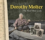 Dorothy Molter: The Root Beer Lady Cover Image