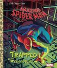 Trapped by the Green Goblin! (Marvel: Spider-Man) (Little Golden Book) Cover Image