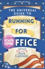 The Universal Guide to Running for Office Cover Image