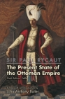Sir Paul Rycaut: The Present State of the Ottoman Empire, Sixth Edition (1686) (Medieval and Renaissance Texts and Studies #500) Cover Image